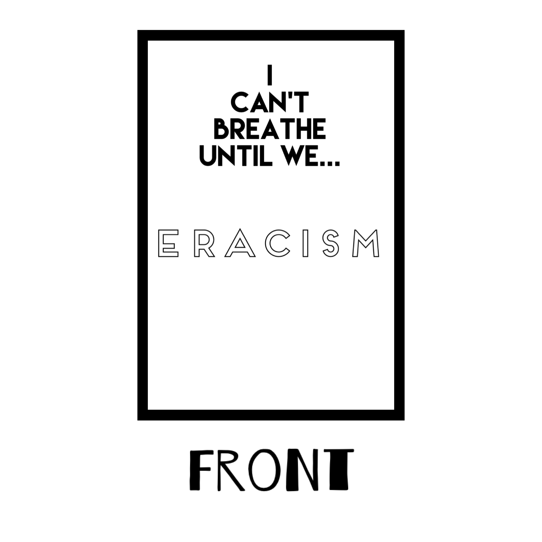I cant breathe eracism w border
